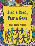 Sing A Song, Play A Game - Book ISBN: 9780986179587