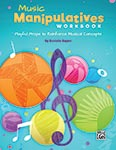 Music Manipulatives Workbook - Book
