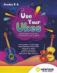 Use Your Ukes - Book w/ Digital Access ISBN: 9780787766429