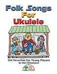 Folk Songs For Ukulele - Kit with CD