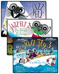 All Three Jazz Fly Books/CDs w/Digital Access