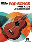 Pop Songs For Kids - Strum & Sing
