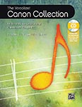The Vocalize! Canon Collection - Book/Enhanced CD UPC: 4294967295 ISBN: 9781470639518