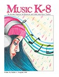 Music K-8, Vol. 30, No. 5 - Downloadable Issue (Magazine, Audio, Parts)