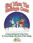 Sing When The Holidays Come - Collection - Kit - Downloadable Collection