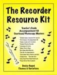The Recorder Resource Kit w/CD and PowerPoint CD-ROM, Vol. 1