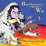 Beethoven's Wig - Sing Along Symphonies